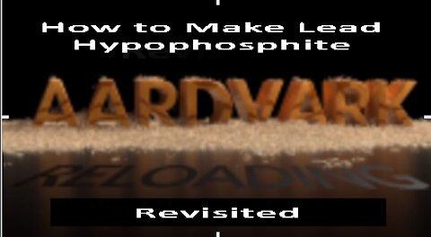 Homemade Primers - How to Make Lead Hypophosphite - Revisited V2