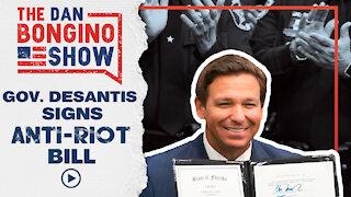 Gov. DeSantis Signs Anti-riot Bill