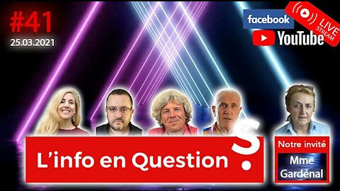 L'info en QuestionS #41 avec Martine Gardenal - 25.03.21