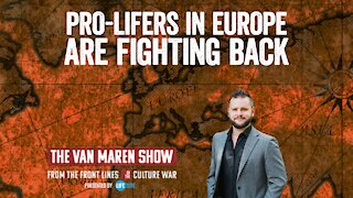 The pro-life movement in Europe is fighting back
