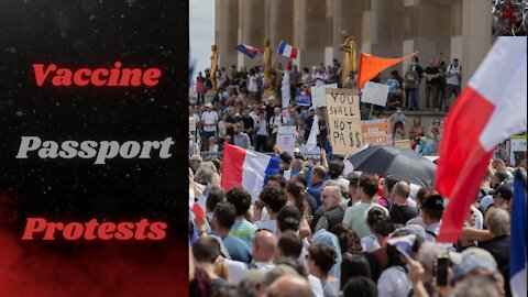 Vaccine Passports are Here, France is Fighting Back, Will You?