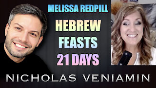 Melissa Redpilll Discusses Hebrew Feasts 21 Days with Nicholas Veniamin