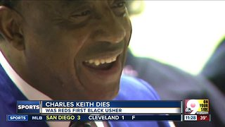 Charles Keith, Reds' first African American usher, dies
