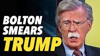 Bolton smears Trump with stupid North Korea story