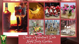 Teelie's Fairy Garden | Create a Valentine's Date Night Fairy Garden | Teelie Turner