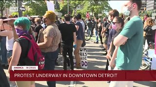 Protests underway in downtown Detroit