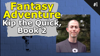 Fantasy Adventure Kip the Quick, Book 2 - #001 Brainstorm Podcast