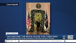 Valley nurse chosen to help decorate the White House for Christmas