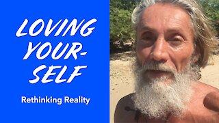 Rethinking Reality: Loving Yourself | Dr. Robert Cassar