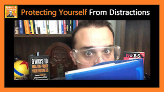 Protecting Yourself From Distractions 👀