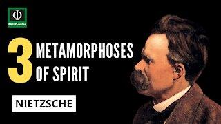 3 Metamorphoses of Spirit