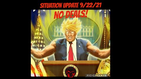 SITUATION UPDATE 9/22/21