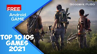 Top 10 Games 2021 For iOS & Android