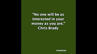 Brady. Your Money
