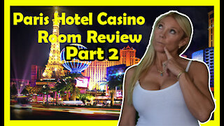 What to expect while you stay at the Paris Hotel Casino Las Vegas Pt 2
