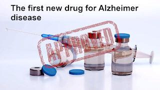 First new drug for Alzheimer disease