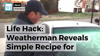 Life Hack: Weatherman Reveals Simple Recipe for Defrosting Your Windshield in Seconds