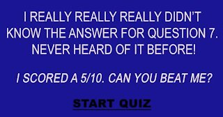 Who knows the answer to question 7?