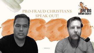 Pro-Fraud Christians Speak Out! | Stephen Herreid