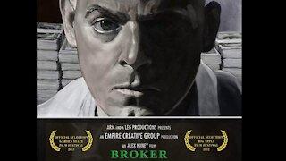 """BROKER"" Movie written by Joe Pacillo (WARNING: GRAPHIC LANGUAGE)"