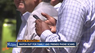 Watch out for family and friends phone scams