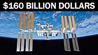 Most Expensive Thing Ever Built - International Space Station