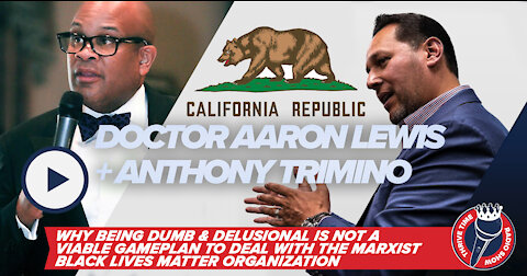 Doctor Aaron Lewis + Being Delusional Is Not a Viable Game Plan to Deal w/ Marxism