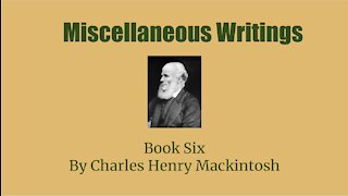Miscellaneous writings of CHM Book 6 Grace and Government Audio Book