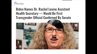 Biden Names Dr. WannaBe Woman Dr. Rachel Levine Assistant Health Secretary