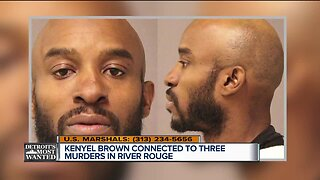 Detroit's Most Wanted: Kenyel Brown connected to three murders in River Rouge