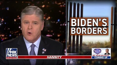 Hannity: Biden open-border policies are a disaster for America