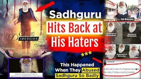 Sadhguru's 420 Volt Slap To All His Haters    See What Happened When They Trolled Sadhguru
