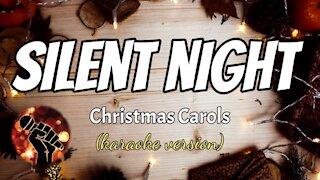SILENT NIGHT (karaoke version)