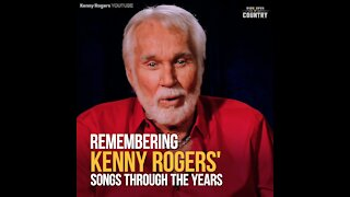 Remembering Kenny Rogers' Songs Through the Years