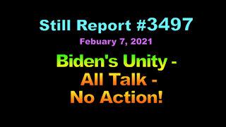 Biden's Unity – All Talk, No Action!, 3497