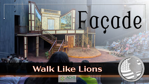 """""""Façade"""" Walk Like Lions Christian Daily Devotion with Chappy May 21, 2021"""