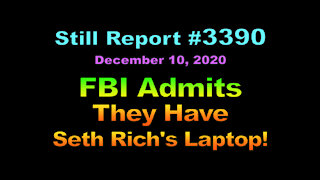 FBI Admits They Have Seth Rich's Laptop, 3390