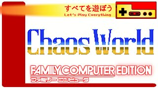 Let's Play Everything: Chaos World