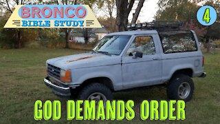 Bronco Bible Study: God Demands Order (Part 4)