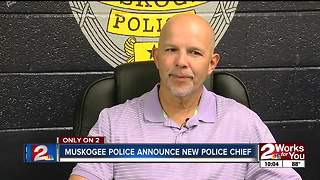 Muskogee announces new police chief