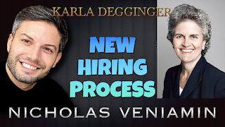Karla Degginger Discusses New Hiring Process with Nicholas Veniamin