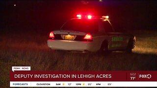 Deputy investigation in Lehigh Acres