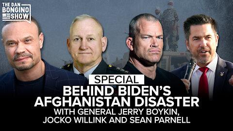SPECIAL: Behind Biden's Afghanistan Disaster, with Gen. Jerry Boykin, Jocko Willink and Sean Parnell