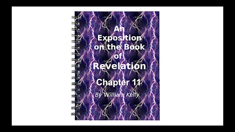 Major NT Works Revelation by William Kelly Chapter 11 Audio Book