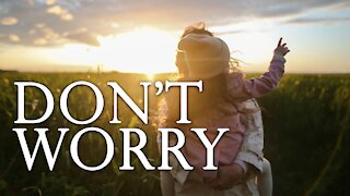 Don't Worry (Family Matters)