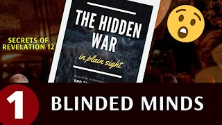 What Is The Meaning Of Revelation 12 - The Hidden War In Plain Sight PART 1 - eschatology