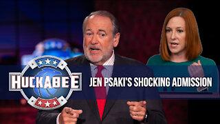 Jen Psaki's SHOCKING Admission   FOTM   Huckabee