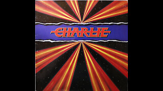 Charlie - Charlie (1983) [Complete Album]