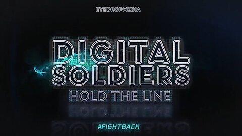 Digital Soldiers Own It