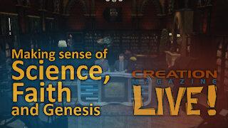 Making sense of science, faith and Genesis (Creation Magazine LIVE! 8-01)